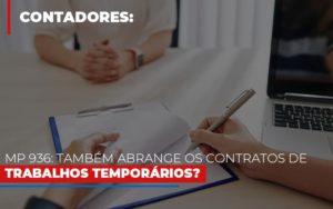 Mp 936 Tambem Abrange Os Contratos De Trabalhos Temporarios - Contabilidade em Palmas