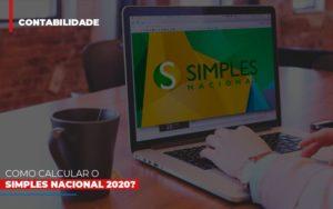 Como Calcular O Simples Nacional 2020 - Contabilidade em Palmas