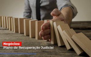Negocios Plano De Recuperacao Judicial - Contabilidade em Palmas