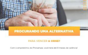 Pronampe Conte Com Ate Oito Meses De Carencia - Contabilidade em Palmas