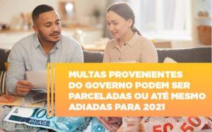 Vai Um Pouco De Folego Multas Do Governo Podem Ser Parceladas - Contabilidade em Palmas