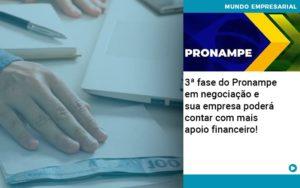 3 Fase Do Pronampe Em Negociacao E Sua Empresa Podera Contar Com Mais Apoio Financeiro - Contabilidade em Palmas