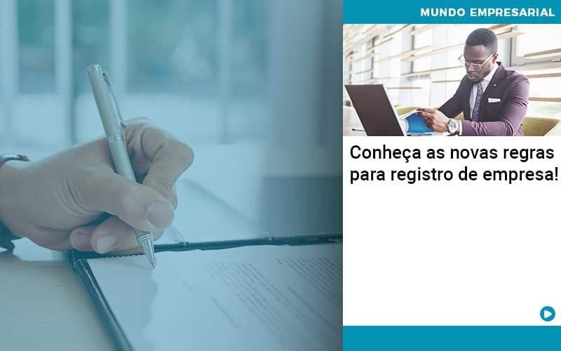 Conheca As Novas Regras Para Registro De Empresa - Contabilidade em Palmas