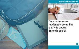 Ferias E 13 Especialistas Explicam O Calculo Em 2020 - Contabilidade em Palmas