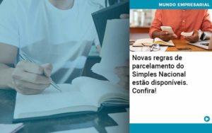 Novas Regras De Parcelamento Do Simples Nacional Estao Disponiveis Confira - Contabilidade em Palmas