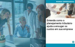 Planejamento Tributario Porque A Maioria Das Empresas Paga Impostos Excessivos - Contabilidade em Palmas